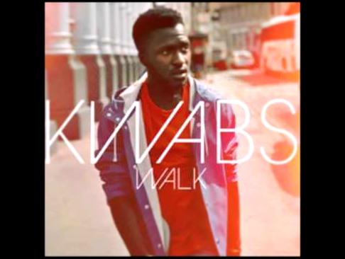 Видеоклип Kwabs - Walk